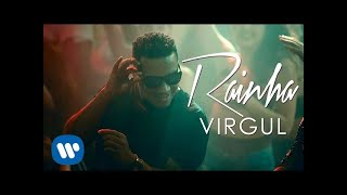 VIRGUL - Rainha [Official Music Video]