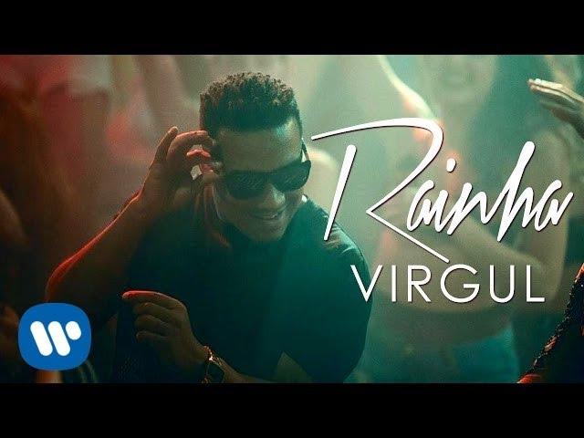Virgul - Rainha [Official Music Video]