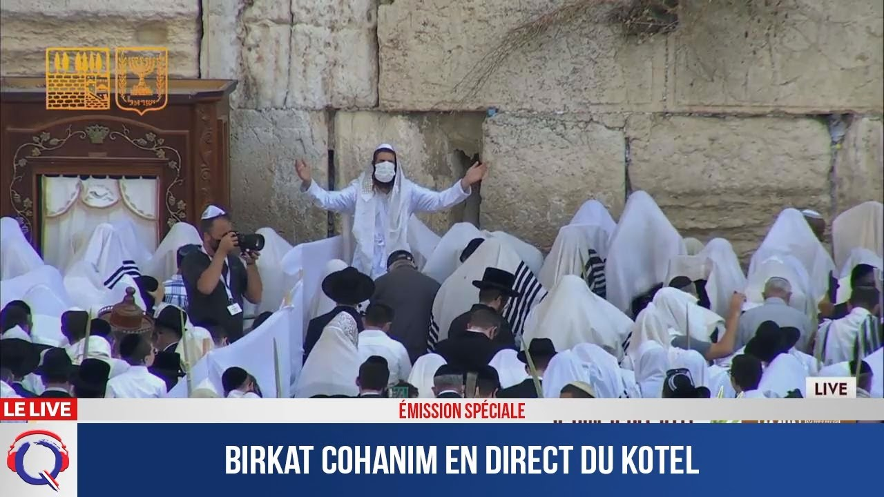 Birkat Cohanim en direct du Kotel
