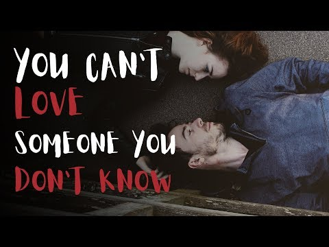 You Can't Love Someone You Don't Know   by Jay Shetty