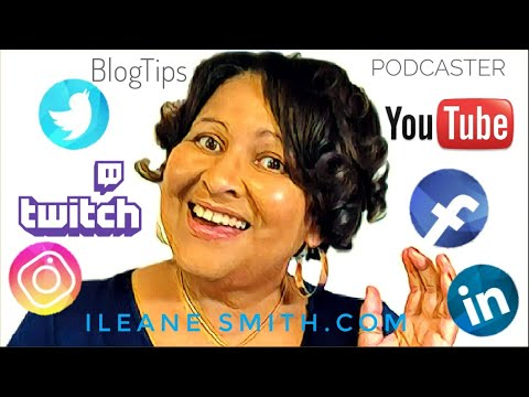 Conversation With Ileane Smith, Social Media, Live Streaming And YouTube Tutorials