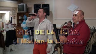 Gigi de la Roma &amp Dragu Ionel la saxofon, colaj sarbe Filmari video HD Latina, Cistern ...