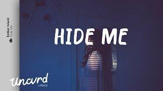 Ember Island - Hide Me (Lyrics / Lyric Video)