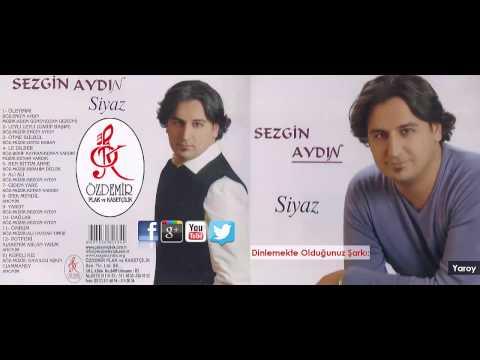 Yaroy | Sezgin Aydın