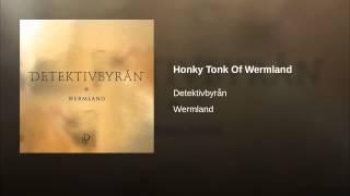 Honky Tonk Of Wermland