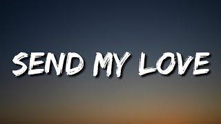 Adele - Send My Love (Lyrics) [To Your New Lover]