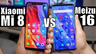 Meizu 16 vs Xiaomi Mi 8: Notch or no notch? Which Is Better?