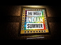 Jai Wolf - Indian Summer | Unipad Project