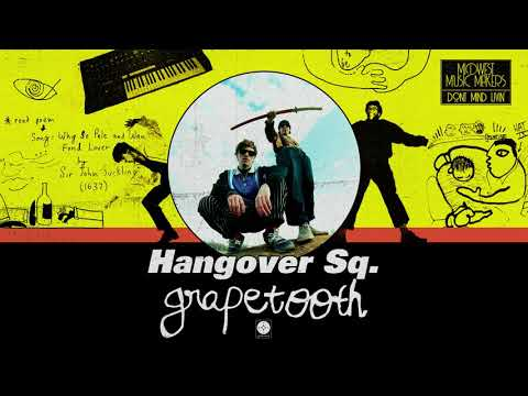 Grapetooth - Hangover Sq. [OFFICIAL AUDIO] Mp3