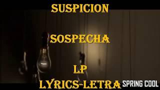 Gambar cover LP - Suspicion  |Letra Español-Ingles [ Lyrics ]