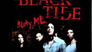 Black Tide - Bury Me HQ [DOWNLOAD]