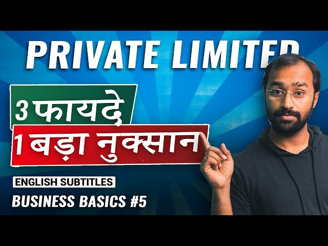 Ultimate Guide to Private Limited Company w/ @CA Anoop Bhatia  | Business Basics EP 5