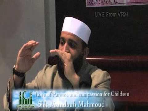 Shaykh Mamdouh Mahmoud- Love in Society