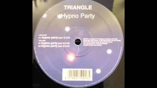 DIONIGI: TRIANGLE -HYPNO PARTY-