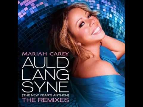 Mariah Carey - Auld Lang Syne (The New Year's Anthem) - Ware House Mix