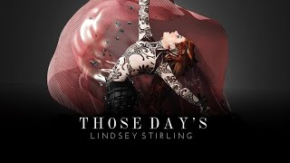 Gambar cover Those Days - Lindsey Stirling feat. Dan + Shay (Audio)