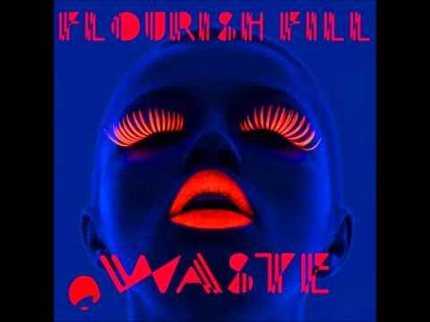 Flourish Fill - Waste (Artenvielfalt Remix)