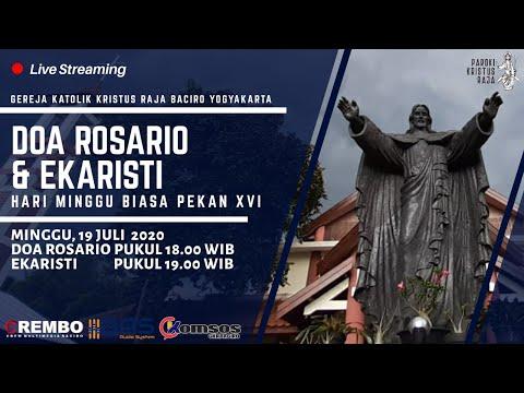 Rosario & Misa Mingguan | Minggu 19 Juli 2020 | Gereja Kristus Raja Baciro Yogyakarta