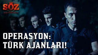 Söz | 52.Bölüm - Operasyon: Türk Ajanları!