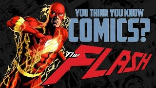 The Flash - You Think You Know Comics?