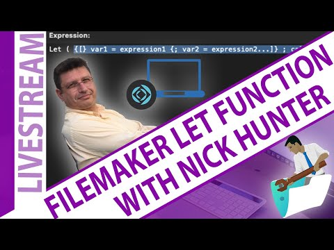 FileMaker Let Function with Nick Hunter