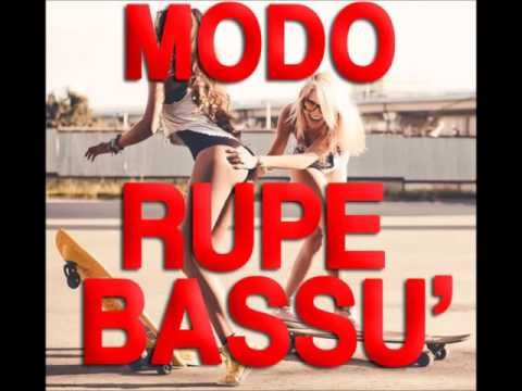 MODO - Rupe Bassu'