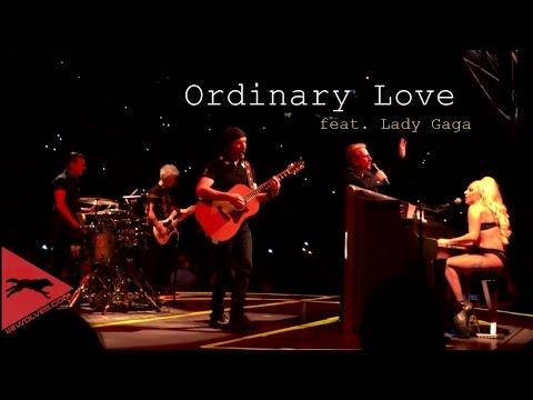 U2 - Ordinary Love (feat. Lady Gaga) multicam HD