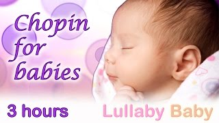 Repeat youtube video ☆ 3 HOURS ☆ Chopin Nocturne Op. 9 No. 2 ☆ Relaxing PIANO ☆ Chopin for babies, Baby Sleeping Music