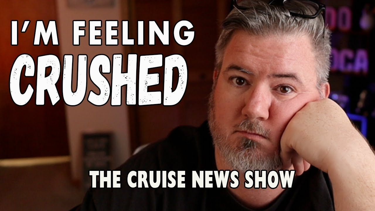 CRUISE UNCERTAINTY IS DEPRESSING! - Cruise News Update
