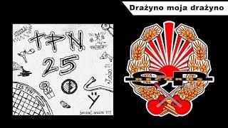 TPN 25 - Drażyno moja drażyno [OFFICIAL AUDIO]