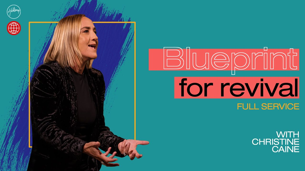 Blueprint for Revival | Christine Caine | Hillsong Church Online