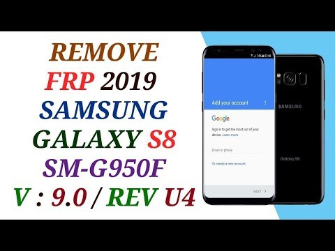 REMOVE FRP SAMSUNG S8 ANDROID 9.0 BINARY U4 / FRP G950F 9.0 U4