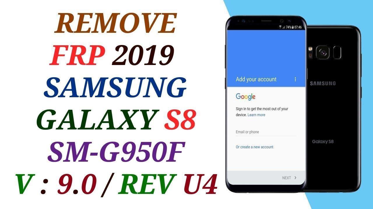 حذف حساب جوجل أكونت من سامسونج س8 الاصدار 9 REMOVE FRP