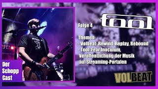 Talk TOOL amp VOLBEAT Rewind, Replay, Rebound DerSchoppCast #004
