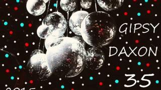 Gipsy Daxon 35....2015.. Cely album