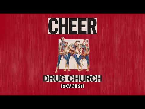 """Drug Church """"Foam Pit"""" Mp3"""