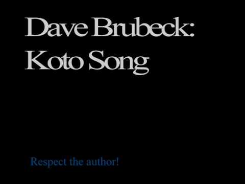 Dave Brubeck - Koto Song (rare Version)