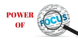 REI Focus #10 : Power of Focus