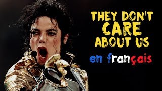 Michael Jackson - They don't care about us (traduction en francais) COVER
