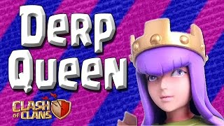 Clash of Clans - The Derp Queen Issue! - Queen makes terrible choices!