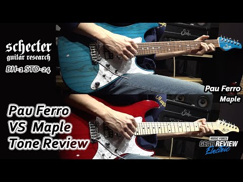 Schecter Japan BH-1-STD-24 Pau Ferro VS Maple Review