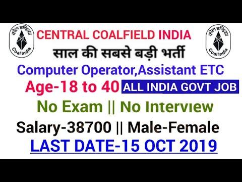Coal India Recruitment 2019 Central Coal Field(CCL) Recruitment CCL Vacancy
