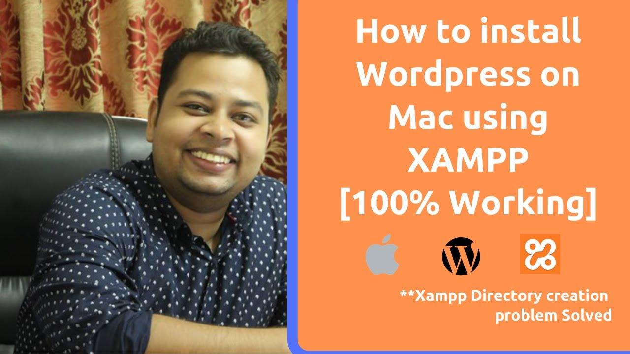 how to install wordpress on mac using xampp[2019]