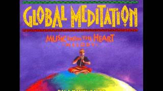Global Meditation: Music from the Heart