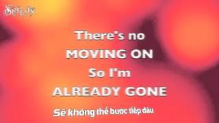 [Stalely][Vietsub]Already Gone - Kelly Clarkson