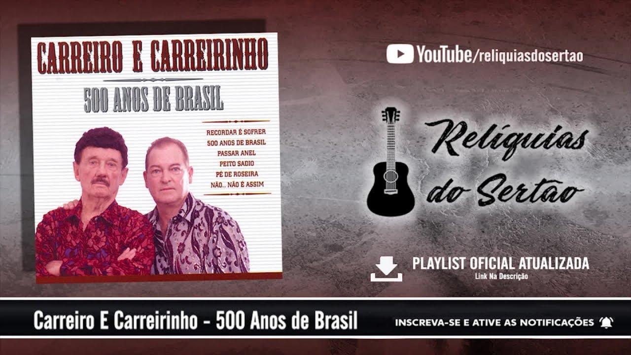 cd carreiro e carreirinho - 500 anos de brasil