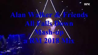 Alan Walker & Friends - All Falls Down Mash-up (a RM 2018 Mix)