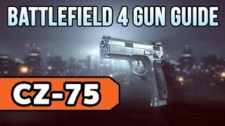 Battlefield 4 (BF4) CZ-75: Weapon Guide and Gun Review