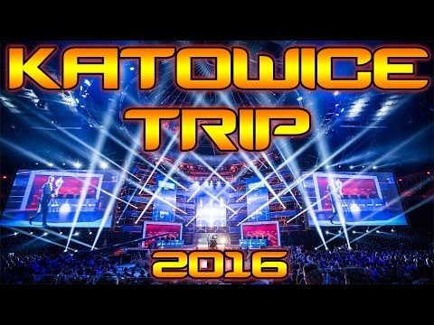 TRIP TO KATOWICE IEM 2016