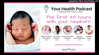 Part 1: The first 48 hours with your newborn